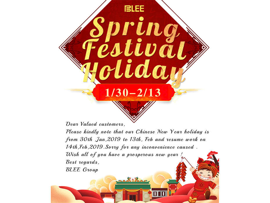 BLEE Spring Festival Holiday