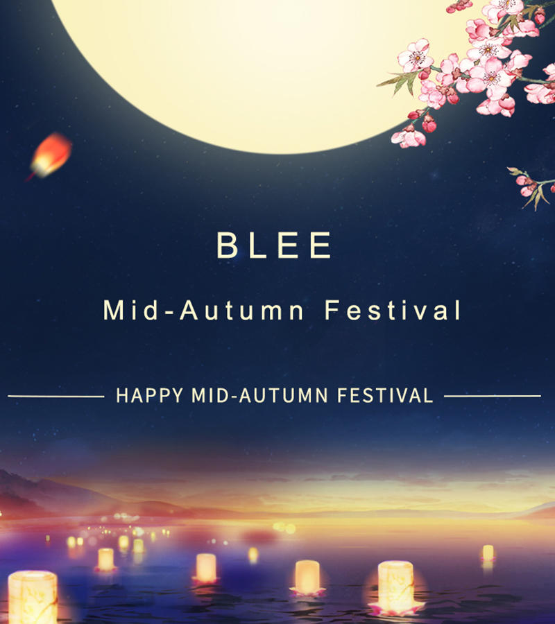 BLEE Mid-Autumn Festival holiday